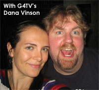 Brent with G4TV's Dana Vinson