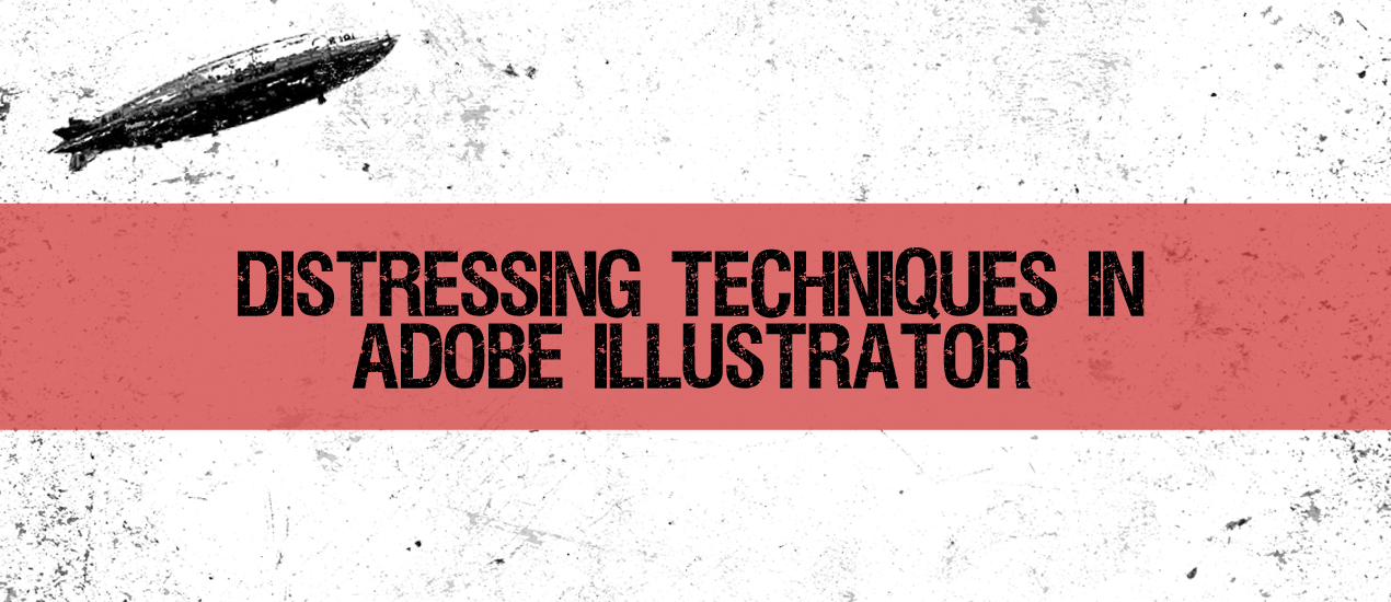 Distressing Techniques in Adobe Illustrator