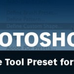 Create A Photoshop Tool Preset for Custom Text