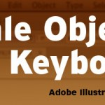 Scale Objects in Adobe Illustrator Via Keyboard