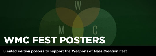 New Limited Edition Art Prints for Weapons of Mass Creation Fest