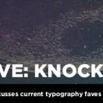 Fave Font: Knockout