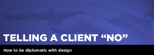 """Telling A Client """"No"""""""