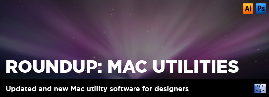 Roundup: Mac Utilities for Designers