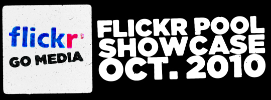 Go Media's Flickr Pool Showcase – October 2010