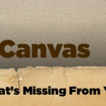 Blank Canvas: Students — What's Missing From Your Classes?