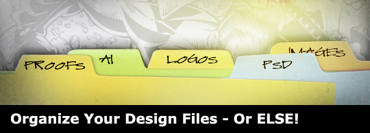 Organize Your Design Files – Or ELSE!