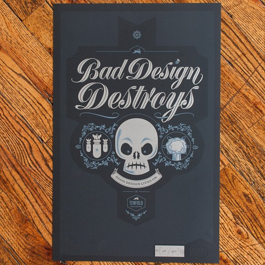 Bad Design Destroys poster by the Tenfold Collection