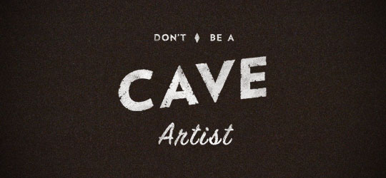Amanda Buck - Don't be a cave artist