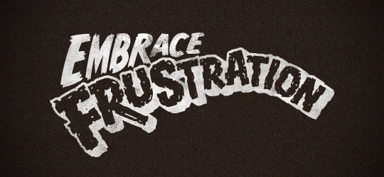 Brandon Rike - Embrace the frustration