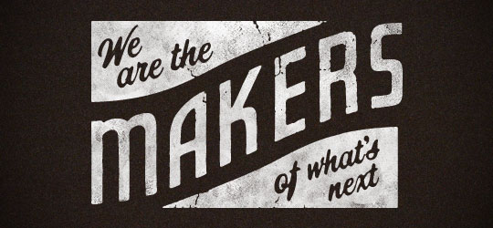 Brandon Rike - We are the makers of what's next
