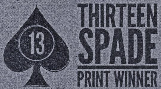 13 Spade print giveaway winner