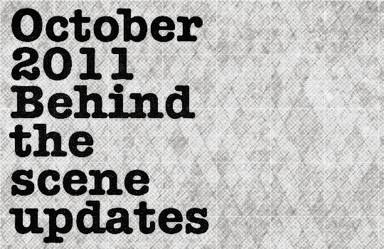 October 2011 behind the scene update - Header by Studio Ace of Spade