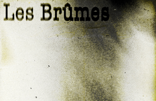The strange and dark visual universe of Les Brûmes