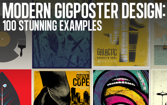Modern Gigposter Design: 100 Stunning Examples