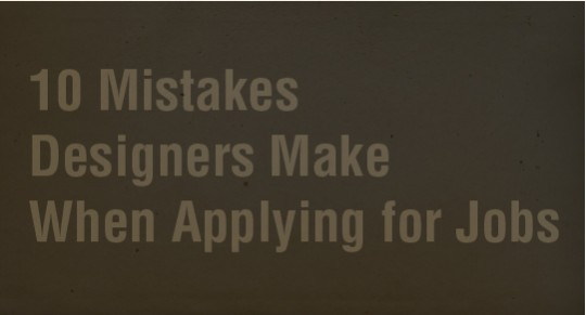 10 Mistakes Designers Make When Applying for Jobs