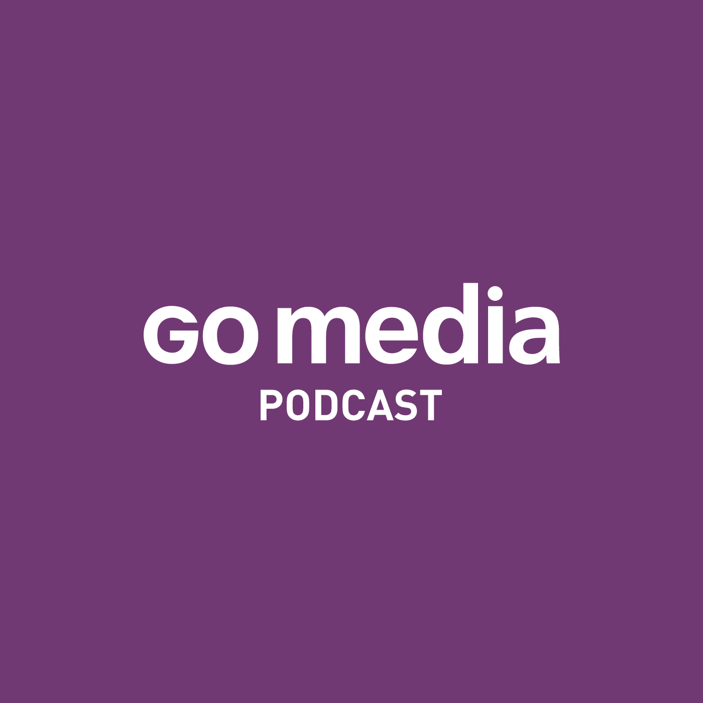 Go Media™ · Creativity at work! » Podcasts