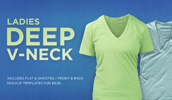 Ladies Deep V-Neck Tees (ghosted & flat)