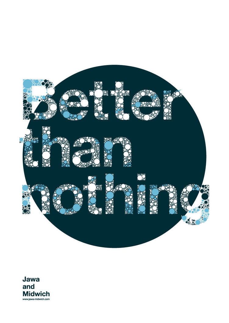 Better than Nothing poster
