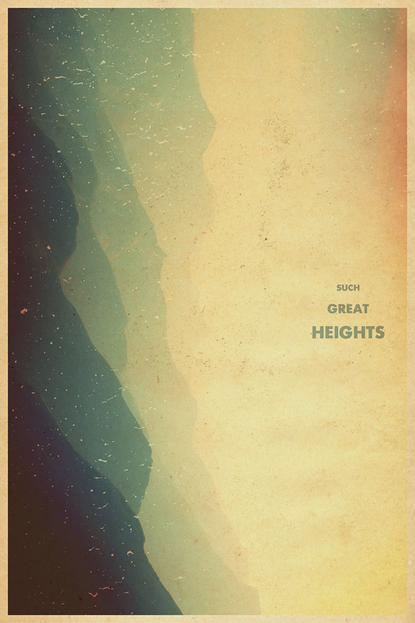 Such Great Heights by Garrett DeRossett