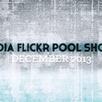 December 2013 Flickr Pool Showcase