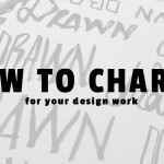 How to Charge For Your Graphic Design Work (& Get What You Deserve)