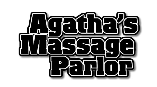 Does this logo's typeface communicate the kind of things you'd go to a massage parlor for? I'd expect to walk out of there bruised and bloody. Is Agatha even a woman? - Craig Weiland