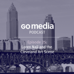 Podcast for Designers – Episode 25: Loren Naji and The Cleveland Art Scene