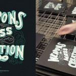 Step by Step: Printing Weapons of Mass Creation posters by Mama's Sauce