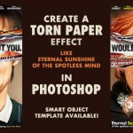 Tutorial: Create a Torn Paper Effect like Eternal Sunshine – Smart Object Template Available