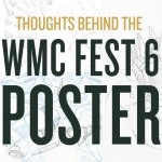 WMC Fest 6 Poster Design Process: An Inside Look
