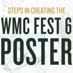 WMC Fest 6 Poster Design Process: An Inside Look (Part II)