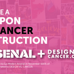 Access the Entire Arsenal Product Library for only $15/mth, 100% of Proceeds go to Design vs Cancer