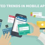 Most Anticipated Trends for Mobile App Development