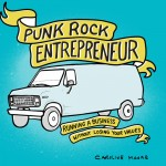 Becoming a Punk Rock Entrepreneur: It's All In Your Attitude