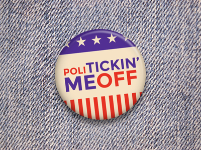 Politickin' Me Off by Mike Berg