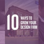 10 Ways to Grow Your Design Firm