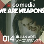 Podcast: Why Jillian Adel is a Weapon of Mass Creation