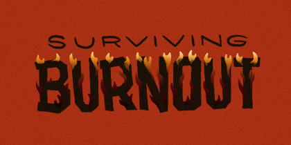 how to survive creative burnout