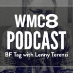 WMC Fest Podcast: BF Tag with Hey! Monkey Design's Lenny Terenzi