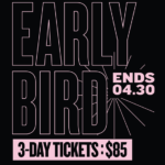 Last Chance to Purchase Early Bird Tickets to WMC