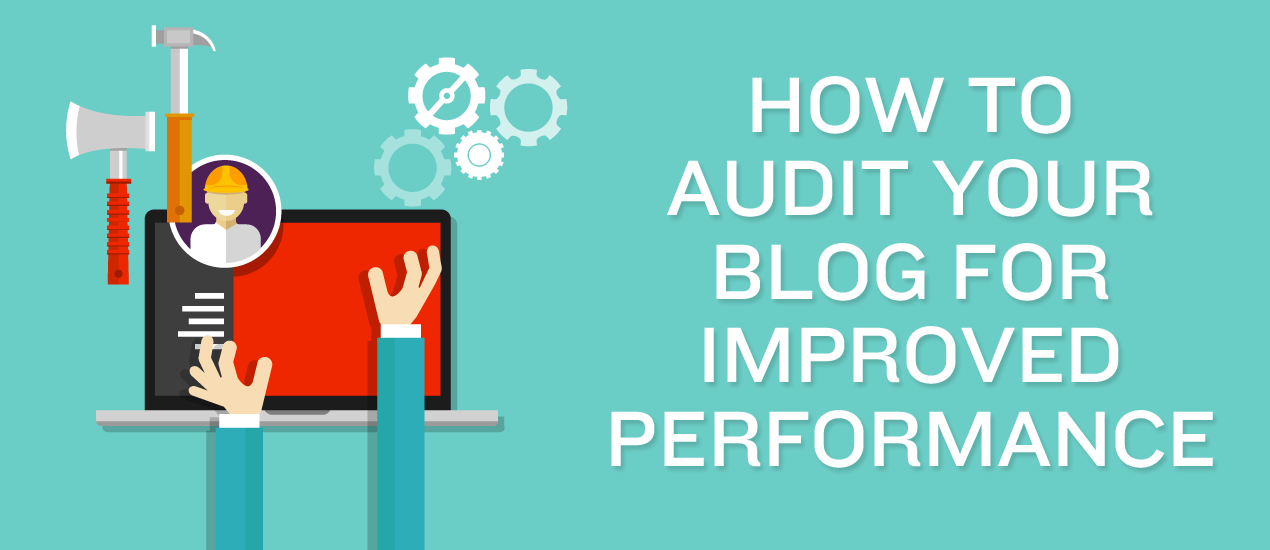 how to audit your blog