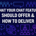 What Your Chat Feature Should Offer and How to Deliver