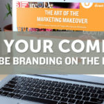 Why Your Company Should Be Branding on the Internet