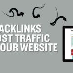 How Backlinks Can Boost Traffic to Your Website