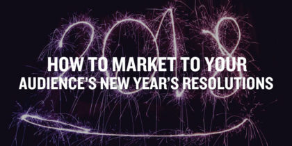 How to Integrate New Years Resolutions into Marketing Efforts