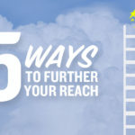 5 Ways to Further Your Reach
