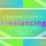 A Beginner's Guide to Freelancing