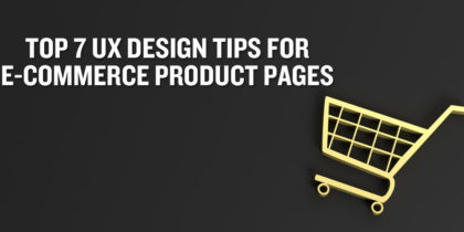 UX Design Tips for E-Commerce