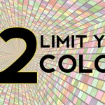 Become a Master Designer: Rule Two: Limit Your Colors